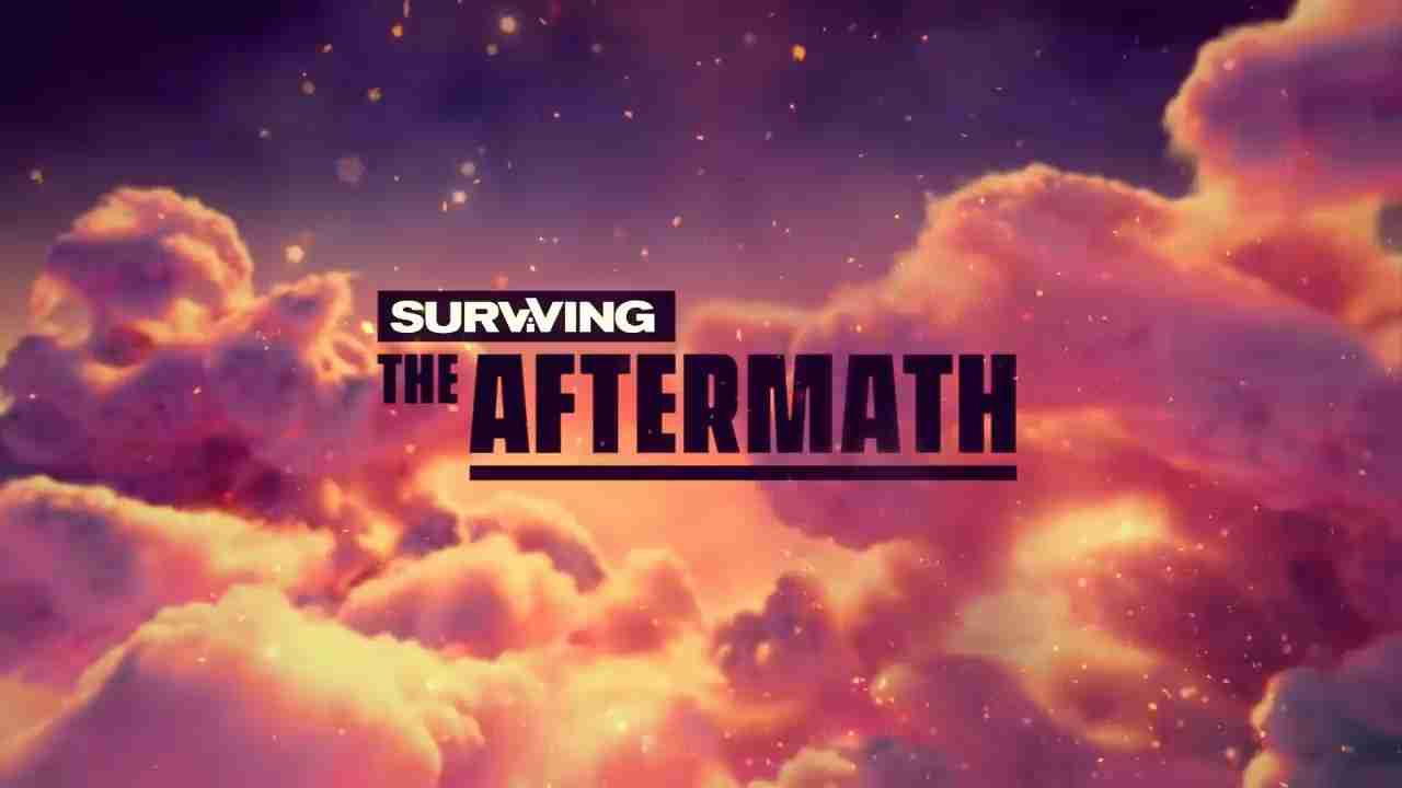 Surviving the Aftermath 中文版